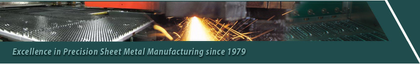 Excellence in Precision Sheet Metal Manufacturing since 1979